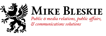 Mike Bleskie - Public & media relations, public affairs, & communications solutions